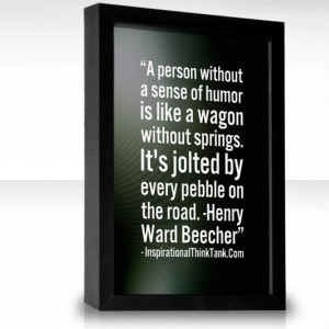 Sense of Humor, Henry Ward Beecher, Best Inspirational Picture Quotes ...