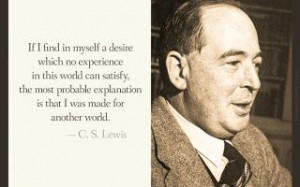 But Grow in Grace and Knowledge...: CS Lewis quotes