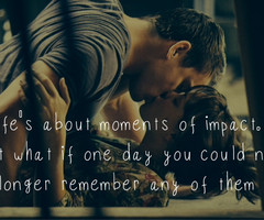 The Vow Quotes Moment Of Impact Moments of impact.