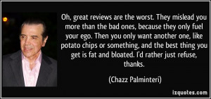 More Chazz Palminteri Quotes