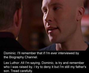 Smallville Season 1 Episode 17: Lex Luthor explains that although he ...