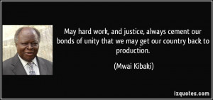 May hard work, and justice, always cement our bonds of unity that we ...