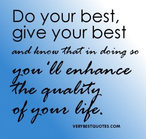 Doing-Your-Best-picture-Quotes-Do-your-best-give-your-best-and-know ...
