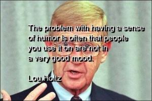 Lou holtz, quotes, sayings, sense of humor, wisdom