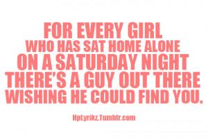 Saturday Night Quotes Alone on a saturday night,