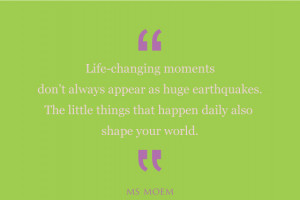 Life Changing Moments Quotes: Lifechanging Moments Ms Moem Poems Life ...