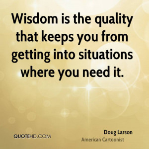Doug Larson Wisdom Quotes