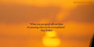 The montage ends with a quote from Walker about putting good will out ...
