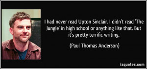 had never read Upton Sinclair. I didn't read 'The Jungle' in high ...