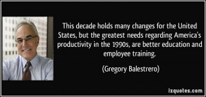 many changes for the United States, but the greatest needs regarding ...
