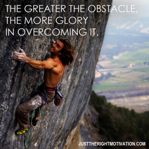 Motivational Quote on Obstacles and Glory