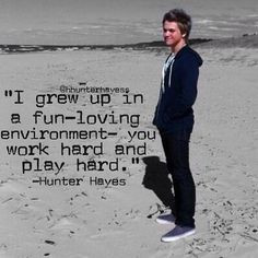 Hunter Hayes Lyrics/Quotes