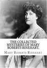 ... Collected Mysteries of Mary Roberts Rinehart [Volume 2] ( Paperback