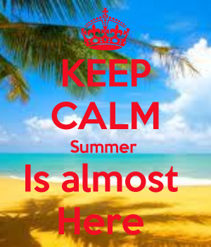 Keep calm summer is here quotes, sayings with wallpapers
