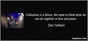 More Serj Tankian Quotes