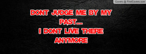 dont_judge_me_by_my-19455.jpg?i