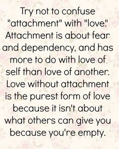 Attachment #motivation #inspiration #moveon www.amplifyhappinessnow ...
