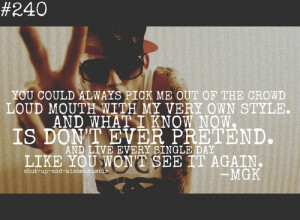 mgk # machine gun kelly # end of the road # stand out # loud mouth ...