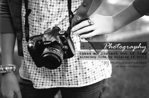 ... your photography are in yourself, for what we see is what we are