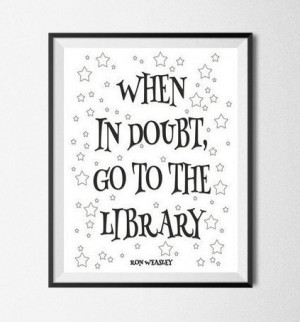 Harry Potter Ron Weasley Quote Printable