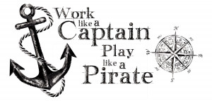 Work Like a Captain Quote Wall Stickers