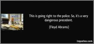 Floyd Abrams Quote