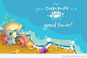 Summer good times quote