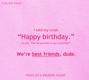 My crush is my best friend…and he failed.Follow Tales of a Broken ...