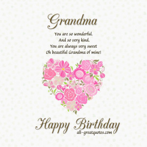 Free Birthday Cards For Grandmother – Grandma You are so wonderful
