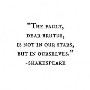 ... Shakespeare Stars Quote, Quotes Shakespeare, Julius Caesar Quotes