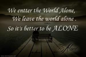 alone quotes inspirational quotesgram