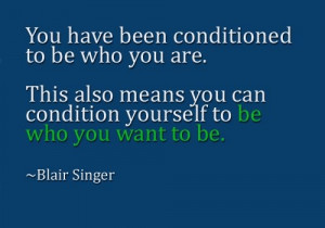 Goal Setting Quotes: Yes, you can condition yourself for success ...