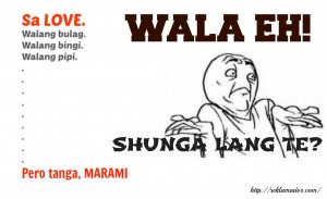 sho Funny Love Quotes Tagalog | Best Tanga Love Quotes