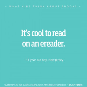 What kids think about ebooks - best quotes - boy New Jersey
