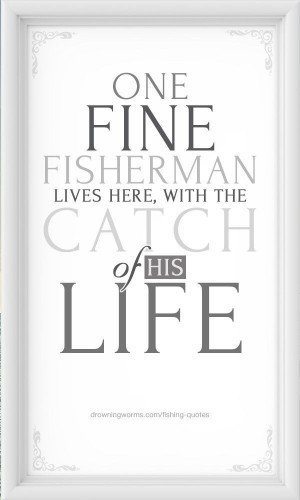 Love #fishing #quote
