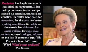 Anti Feminist Quotes Feminism promotes equality.