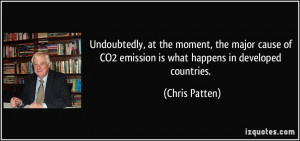 Undoubtedly, at the moment, the major cause of CO2 emission is what ...