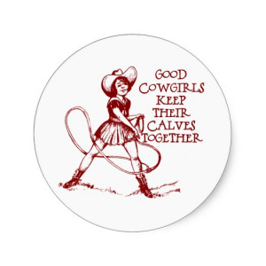 Have any favorite cowgirl sayings you'd like to share?