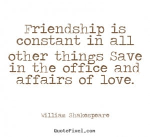 Famous Quotes About Friendship
