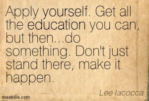 ... -Lee-Iacocca-education-success-yourself-Meetville-Quotes-40745