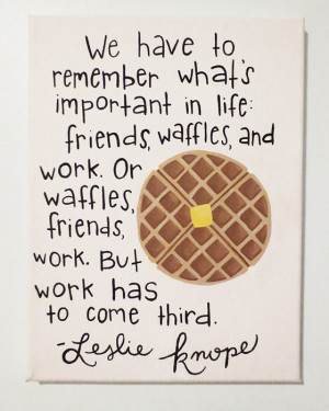 Parks and Recreation Quote Canvas, Leslie Knope Waffle Quote, Custom ...