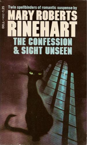 Sight Unseen Mary Roberts Rinehart