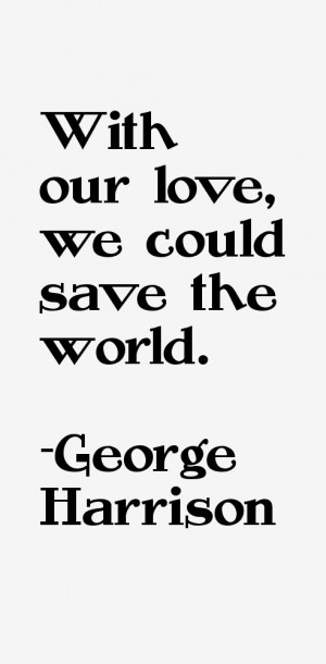 George Harrison Quotes & Sayings