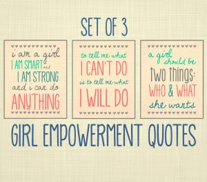 Women Empowerment Quotes Girl empowerment quote art,