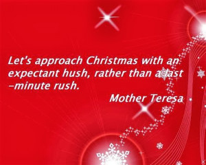 Let's approach Christmas with an expectant hush, rather than a last ...