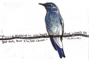 Bluebird, Bukowski