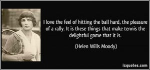 quote-i-love-the-feel-of-hitting-the-ball-hard-the-pleasure-of-a-rally ...