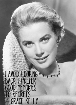 Quote I Love: Grace Kelly