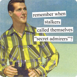 remember-when-stalkers-called-themselves-secret-admirers-075136.jpg