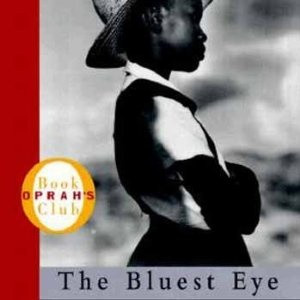 The Bluest Eye- Toni Morrison